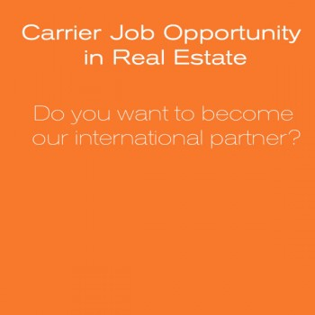 Job Opportunity : Become our International Real Estate agent