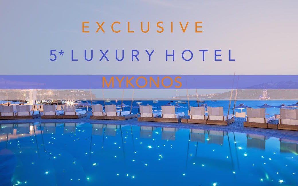 NEW Awarded Luxury Boutique Hotel in Mykonos by the Sea with 38 rooms EXCLUSIVE