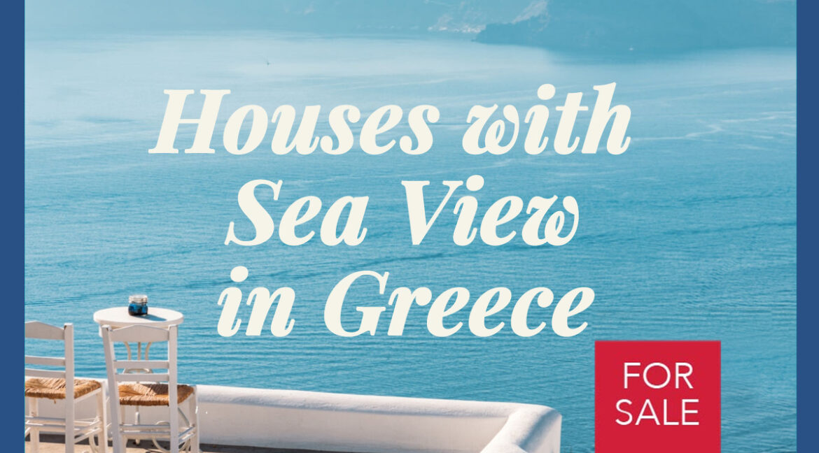 House with Sea View in Greece for Sale, Property with Sea view in Greece, Sea View Greek Houses, Property in Greece with Sea view