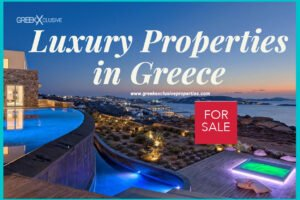 Luxury Greek Properties, Luxury Villas Greece, Luxury House in Greece