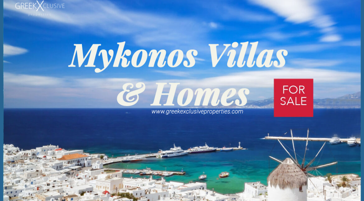 Mykonos Villas and Homes. The best Collection of Mykonos Luxury Villas for sale, Luxury Mykonos Villas, Mykonos Real Estate, Mykonos Luxury, Mykonos Properties