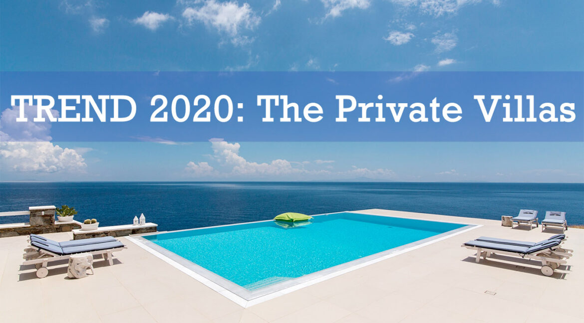 NEW Trend because of the COVID-19, The Private Villas