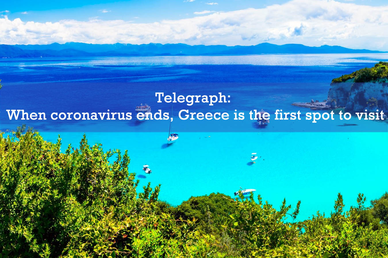 Telegraph: When coronavirus ends, Greece is the first spot to visit