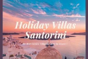 Holiday Villas for Santorini