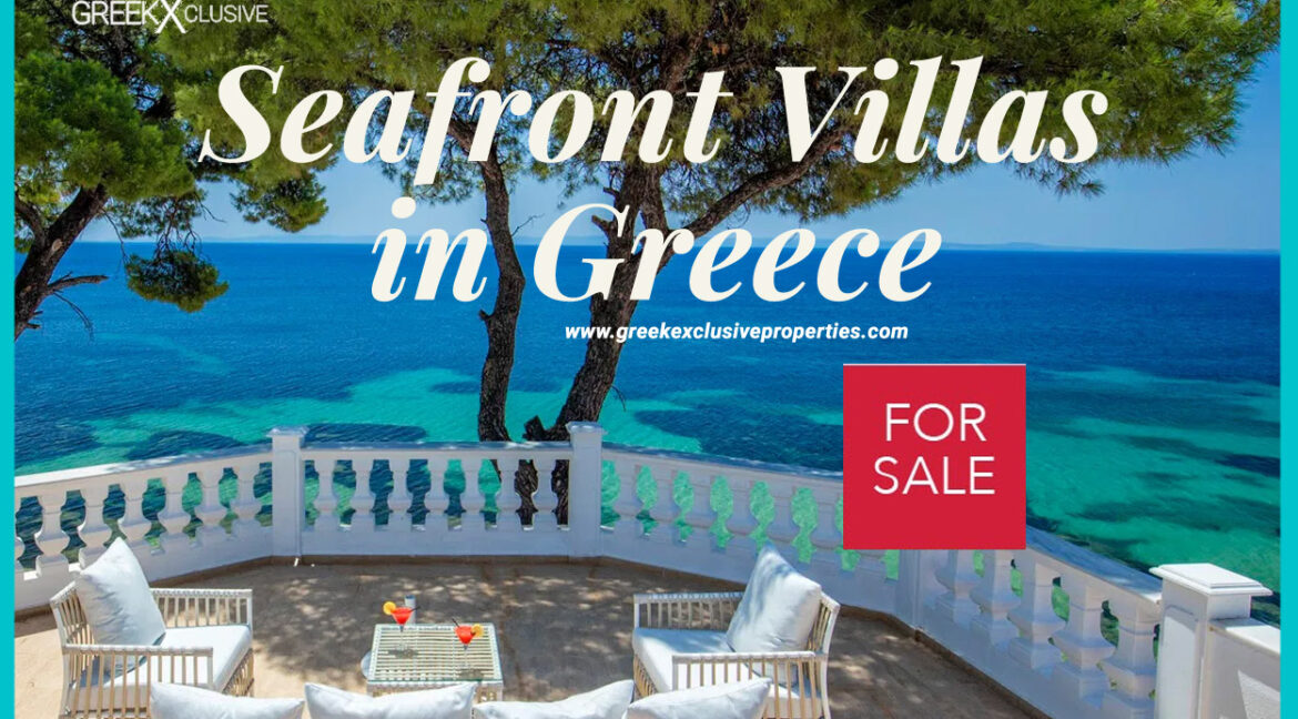 Seafront Villas in Greece, Beachfront Real Estate in Greece, Villas in Greece